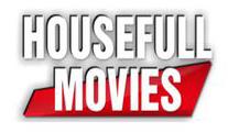 Houseful Movies