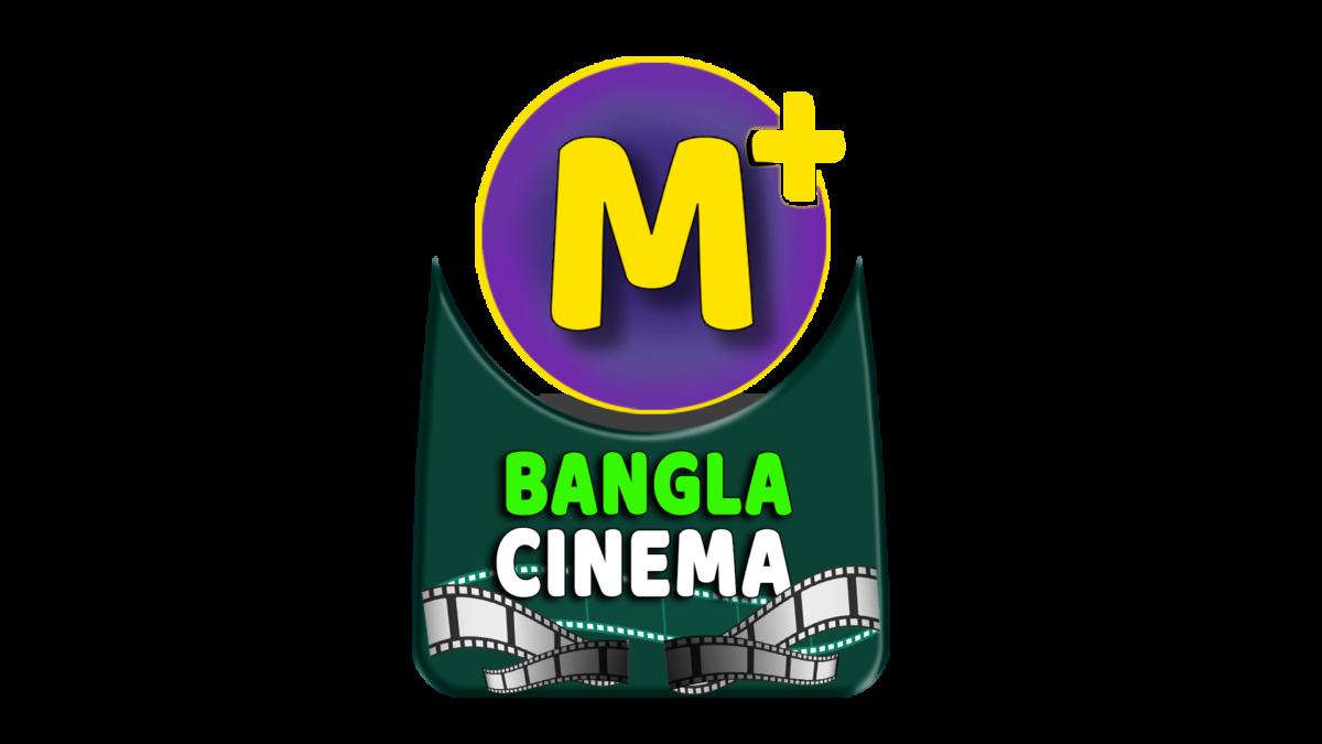 M+ Bangla Cinema