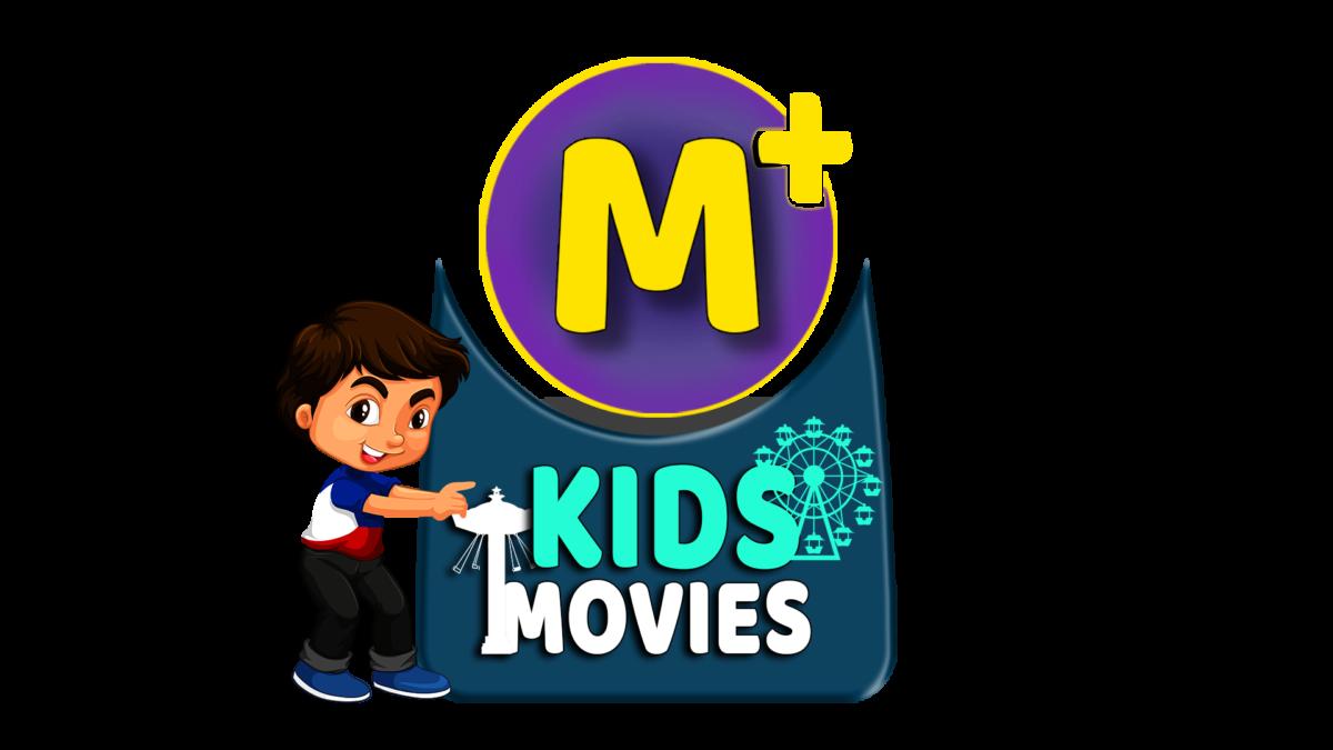 M+ Kids Movies